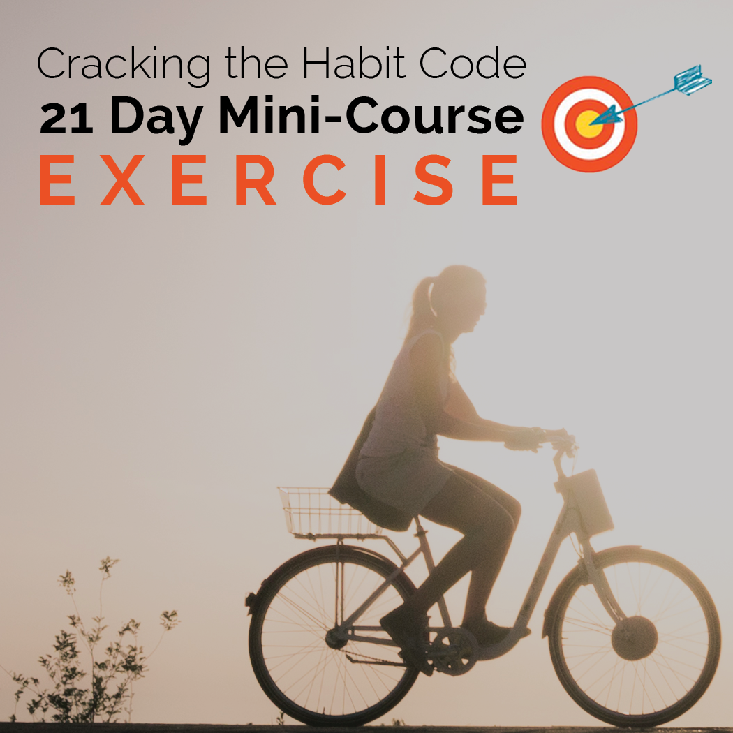 21 Day Mini-Course: Establish an Exercise Habit - Dr. Christine Carter