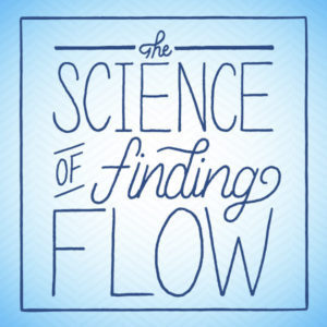 the-science-of-finding-flow-ecourse-e1476744345809-1
